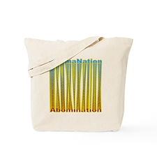 ObamaNation/Abomination Tote Bag