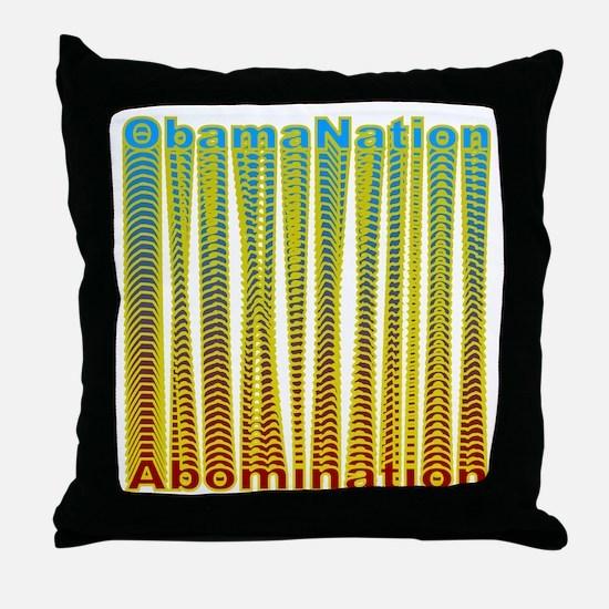 ObamaNation/Abomination Throw Pillow