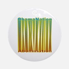 ObamaNation/Abomination Ornament (Round)