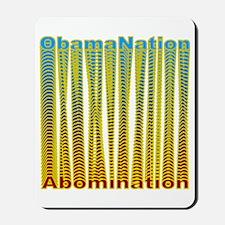 ObamaNation/Abomination Mousepad