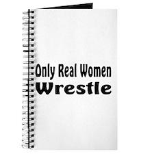 Only real women wrestle Journal