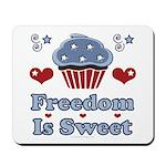 Freedom Is Sweet Americana Mousepad