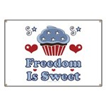 Freedom Is Sweet Americana Banner