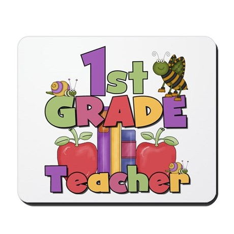 1st Grade Teacher Mousepad