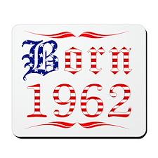Born All American in 1962 Mousepad