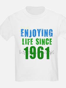 Enjoying Life Since 1961 T-Shirt