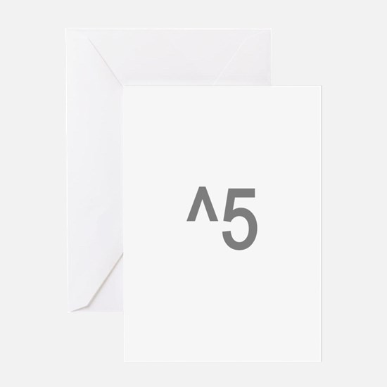 ^5 Greeting Card