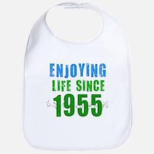 Enjoying Life Since 1955 Bib