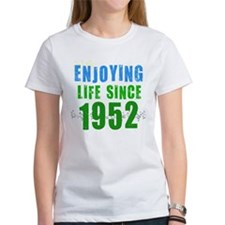 Enjoying Life Since 1952 Tee