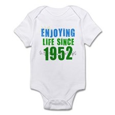 Enjoying Life Since 1952 Infant Bodysuit