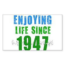 Enjoying Life Since 1947 Rectangle Decal