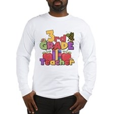 3rd Grade Teacher Long Sleeve T-Shirt