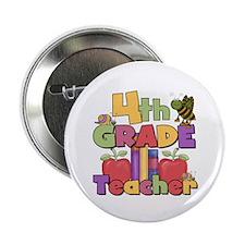 """4th Grade Teacher 2.25"""" Button"""