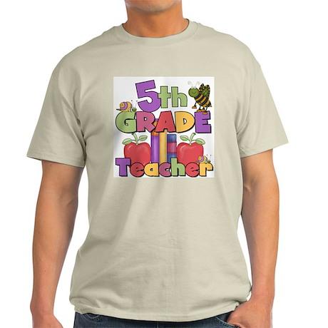 5th Grade Teacher Light T-Shirt