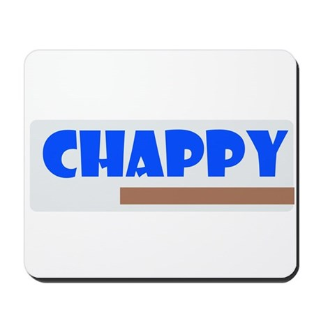 Chappy Mousepad