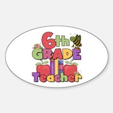 6th Grade Teacher Oval Decal