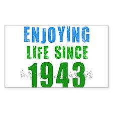Enjoying Life Since 1943 Rectangle Decal