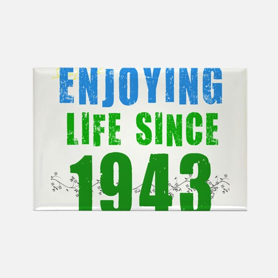 Enjoying Life Since 1943 Rectangle Magnet