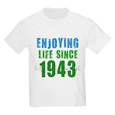 Enjoying Life Since 1943 T-Shirt