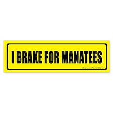 I brake for manatees. Bumper Car Sticker