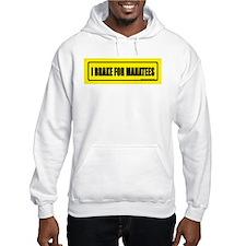I brake for manatees. Hoodie