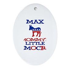 Max - Mommy's Democrat Oval Ornament