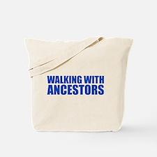 Walking With Ancestors Tote Bag