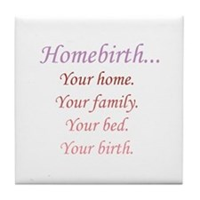 Homebirth is Yours Tile Coaster