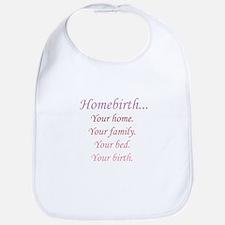 Homebirth is Yours Bib