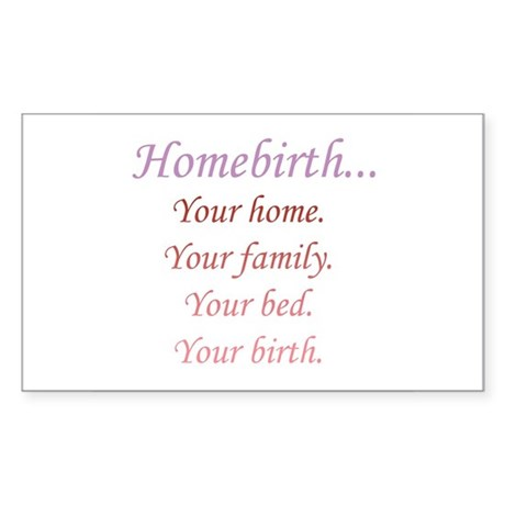 Homebirth is Yours Rectangle Sticker