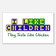 Tastes Like Chicken Rectangle Decal