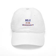 Eli for President Baseball Cap