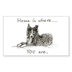 Home is where... YOU are. Rectangle Sticker 10 pk