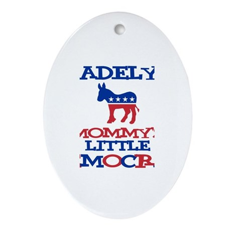 Madelyn - Mommy's Democrat Oval Ornament