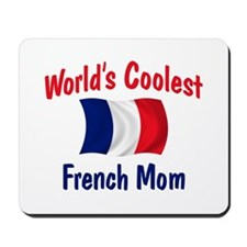 Coolest French Mom Mousepad