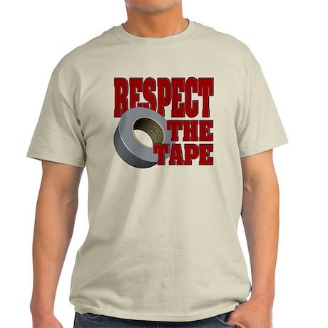 Respect the tape Light T-Shirt