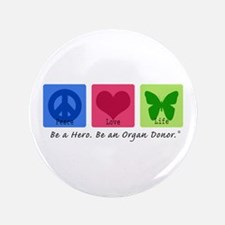 "Peace Love Life 3.5"" Button (100 pack)"