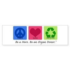 Peace Love Recycle Bumper Bumper Sticker