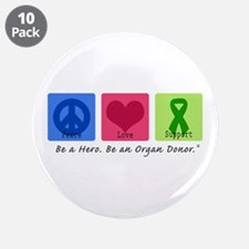 """Peace Love Support 3.5"""" Button (10 pack)"""