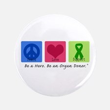"Peace Love Support 3.5"" Button (100 pack)"