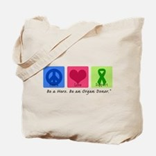 Peace Love Support Tote Bag
