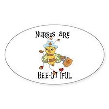 Nurses Are Bee-utiful Oval Stickers
