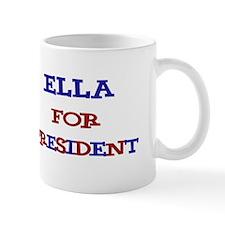 Ella for President Mug