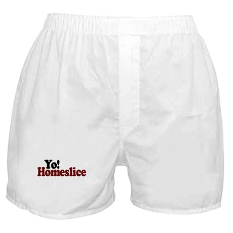 Yo! Homeslice Boxer Shorts