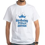 1st Birthday Prince Zhyen! White T-Shirt