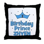 1st Birthday Prince Zhyen! Throw Pillow