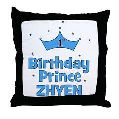 1st Birthday Prince Zhyen! Throw Pillow