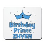 1st Birthday Prince Zhyen! Mousepad