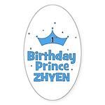 1st Birthday Prince Zhyen! Oval Sticker