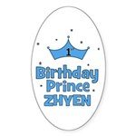 1st Birthday Prince Zhyen! Oval Sticker